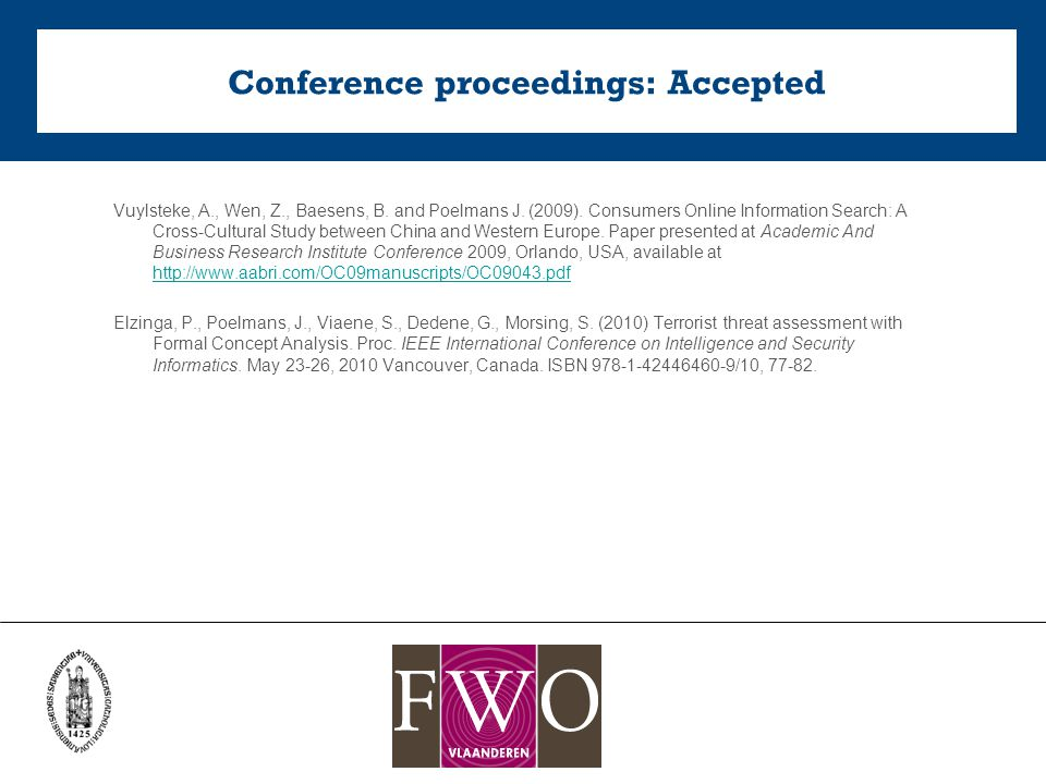 Conference proceedings: Accepted Vuylsteke, A., Wen, Z., Baesens, B.