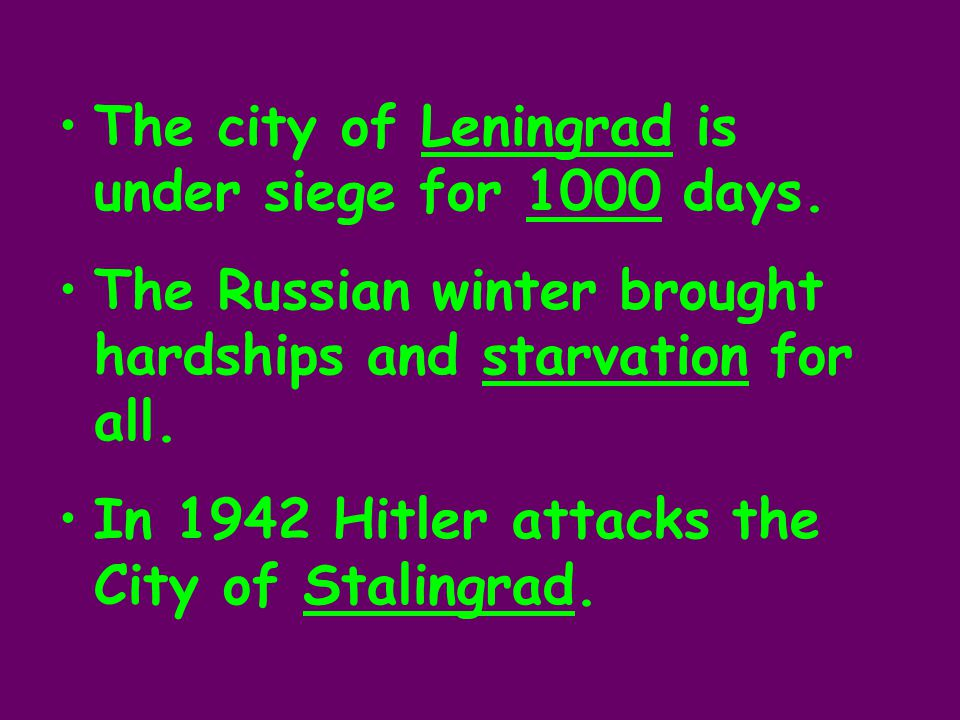 The city of Leningrad is under siege for 1000 days.