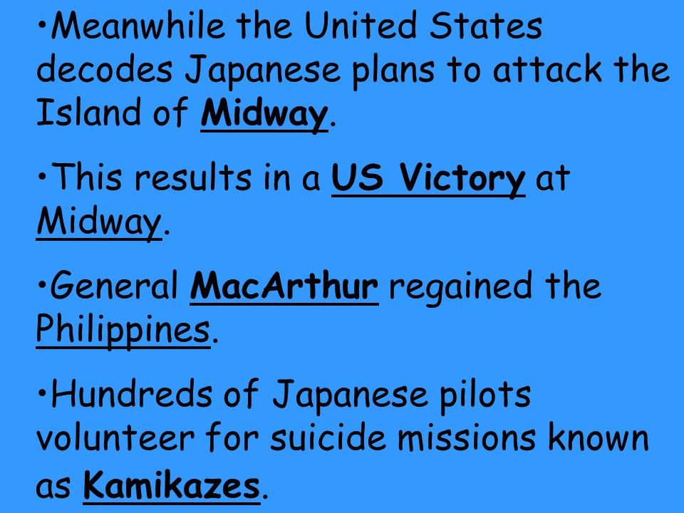 Meanwhile the United States decodes Japanese plans to attack the Island of Midway.