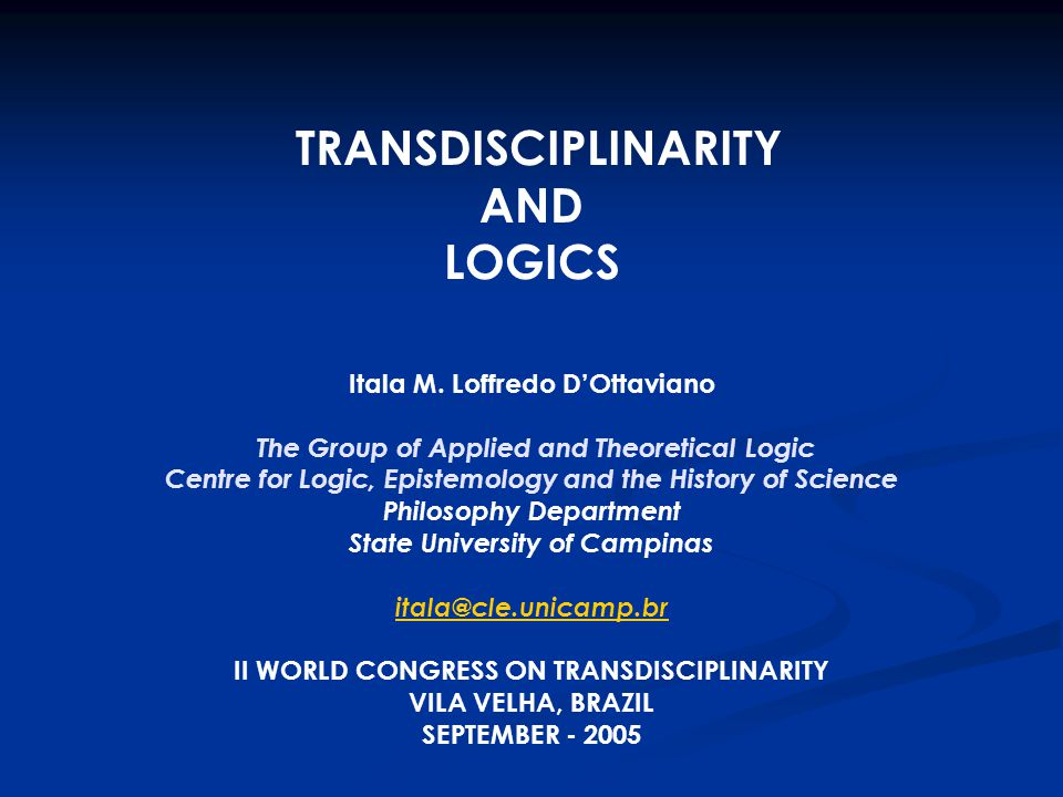 LOGIC Logic, the science of the deductive reasoning, studies the consequence relation, treating of the valid inferences, that is, the inferences whose conclusions have to be true when the premisses are true ones.