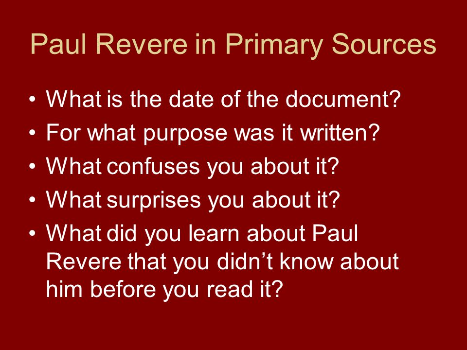 Paul Revere in Primary Sources What is the date of the document.