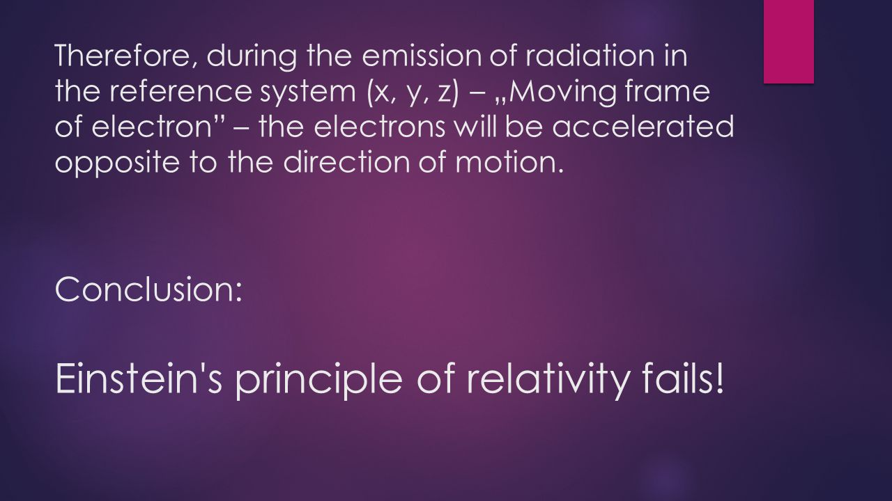 Had Einstein been right… the electrons would not need any additional acceleration in the storage ring, the radiation would go at the expense of the mass.