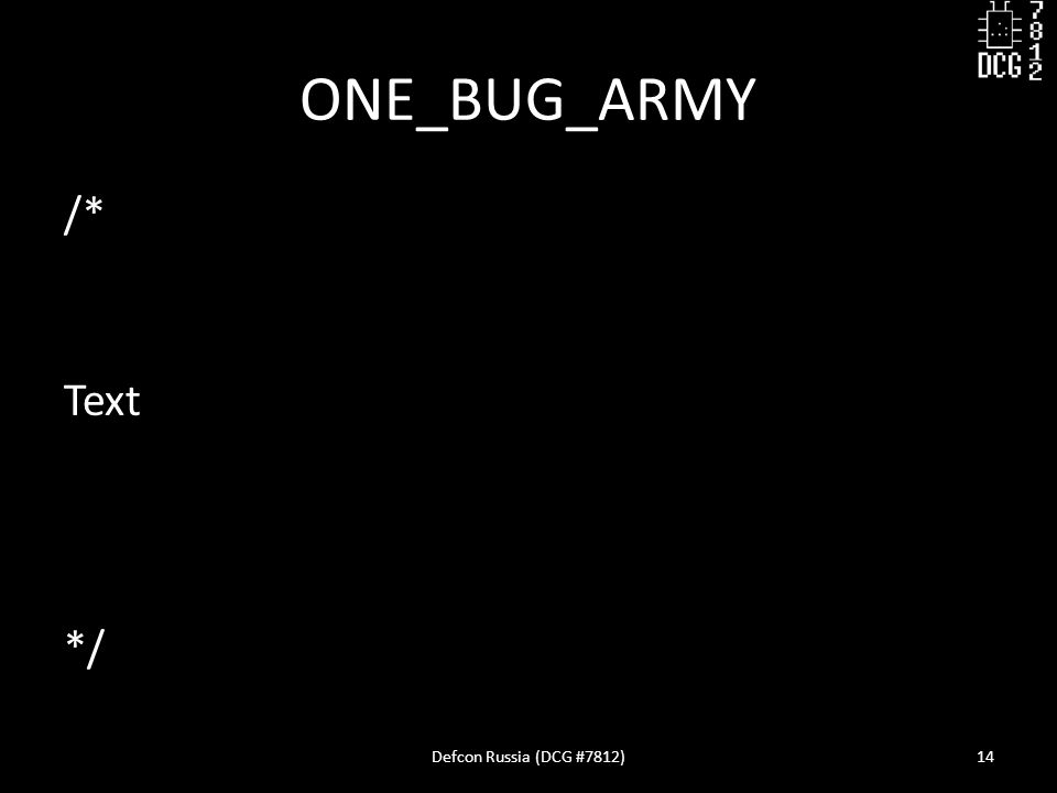 ONE_BUG_ARMY /* Text */ Defcon Russia (DCG #7812)14