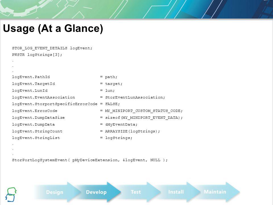STOR_LOG_EVENT_DETAILS logEvent; PWSTR logStrings[3];. logEvent.PathId = path; logEvent.TargetId = target; logEvent.LunId = lun; logEvent.EventAssocia