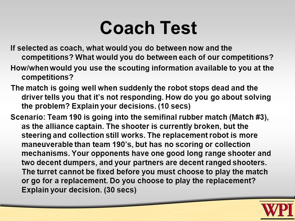 Coach Test If selected as coach, what would you do between now and the competitions.