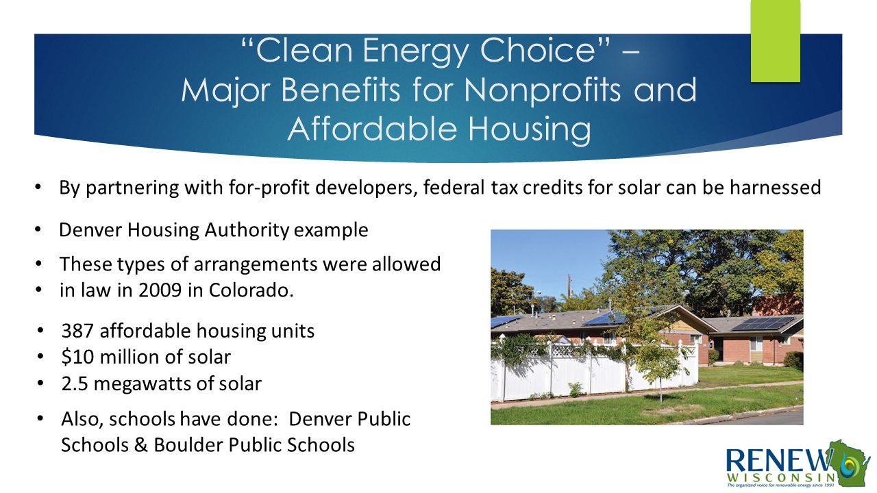 """Clean Energy Choice"" – Major Benefits for Nonprofits and Affordable Housing By partnering with for-profit developers, federal tax credits for solar c"