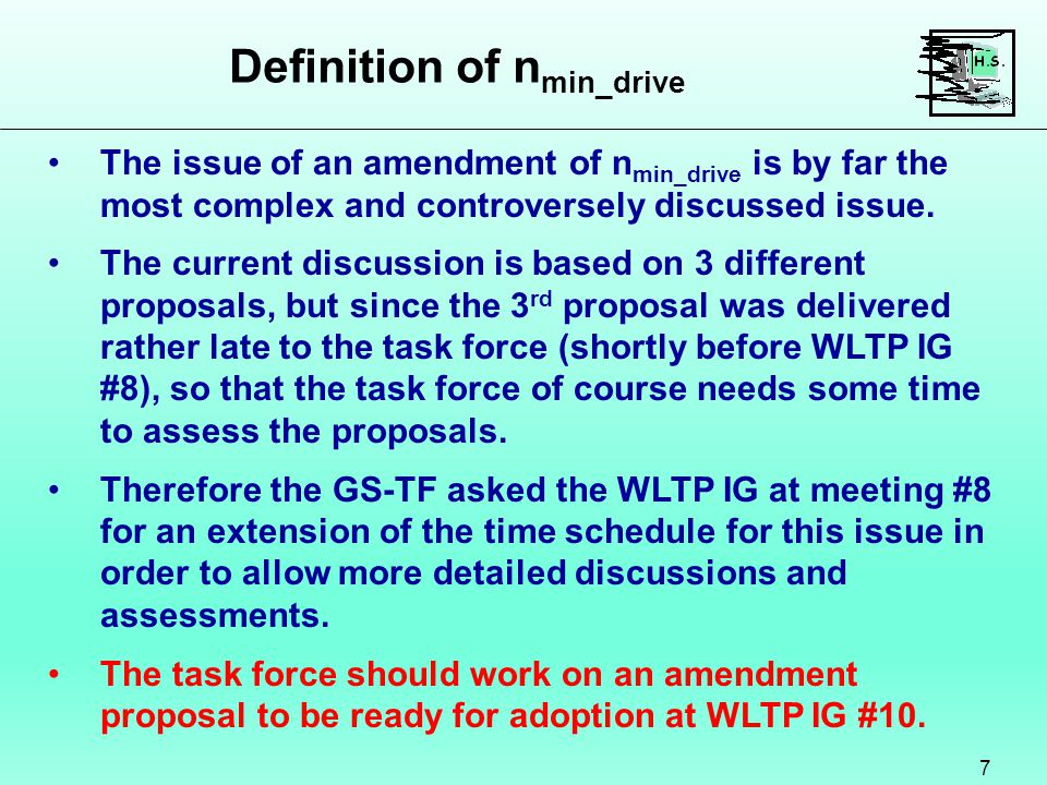 Definition of n min_drive 7 The issue of an amendment of n min_drive is by far the most complex and controversely discussed issue.