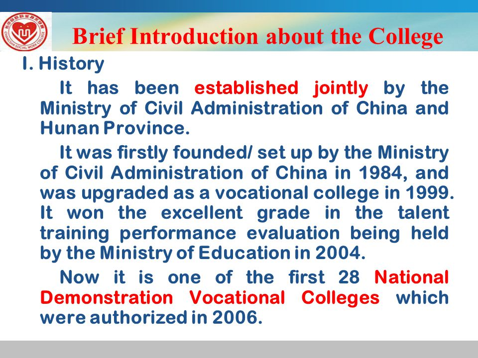 Brief Introduction about the College I.