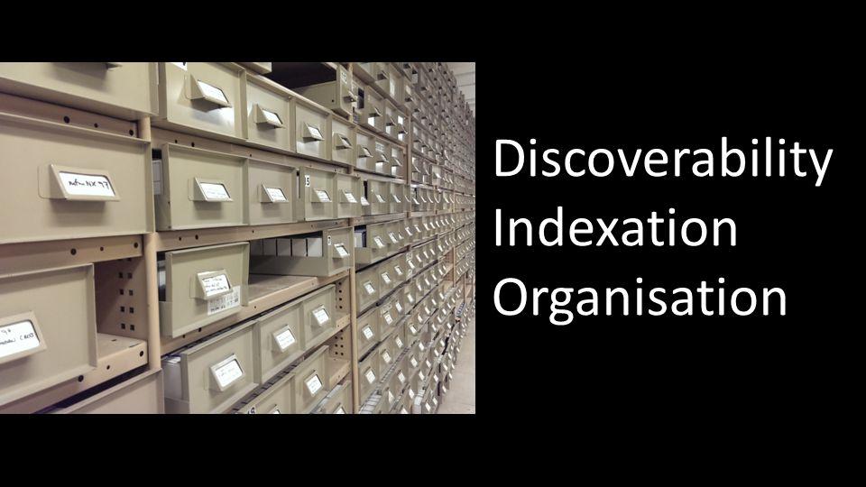 Discoverability Indexation Organisation