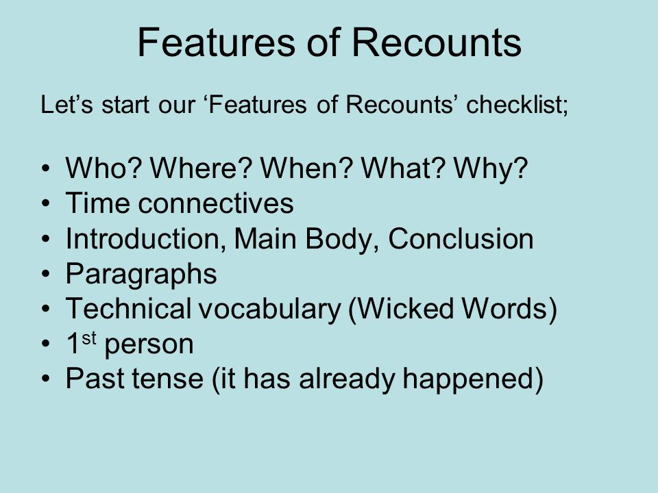 Final Challenge.Write your brief recount out in your literacy books.