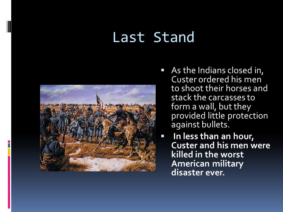 Crazy Horse  Cheyenne and Hunkpapa Sioux together crossed the river and slammed into the advancing soldiers, forcing them back  Meanwhile, another force, largely Oglala Sioux under Crazy Horse s command, surrounded Custer and his men in a pincer move.
