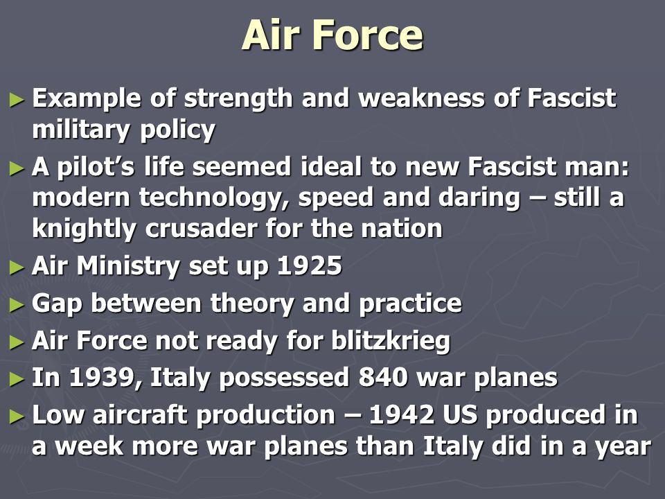 Pietro Badoglio ► Chief of General Staff 1919-21, despite claims of his military incompetence leading to some extent to Caporetto disaster ► After March on Rome, his future seemed doubtful, because of his ideology, his military record, and because Fascists ideologues wanted to bring revolution to military hierarchies ► Outcome was continuity and tradition: Badoglio Chief of General Staff 1925, with a fervent fascist as his deputy