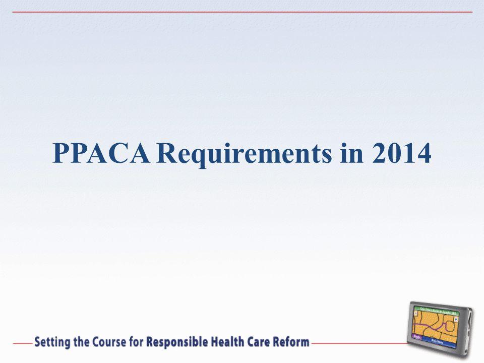 PPACA Requirements in 2014