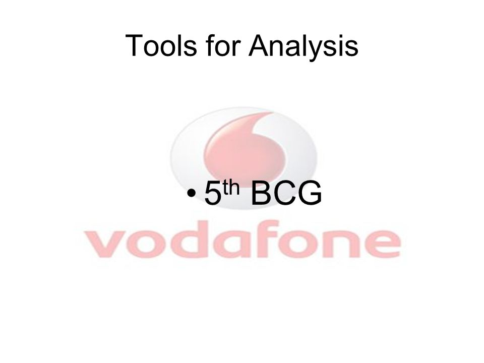 Tools for Analysis 5 th BCG