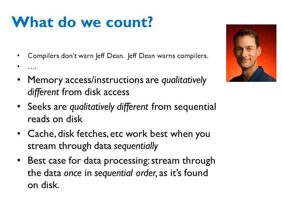 What do we count.Compilers don't warn Jeff Dean. Jeff Dean warns compilers.