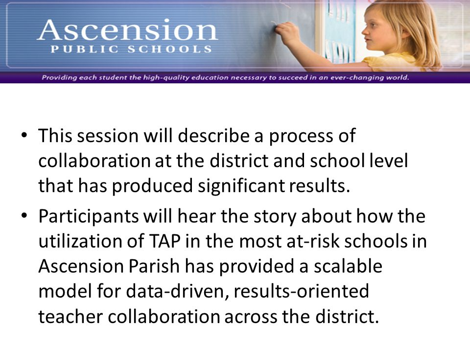 This session will describe a process of collaboration at the district and school level that has produced significant results.