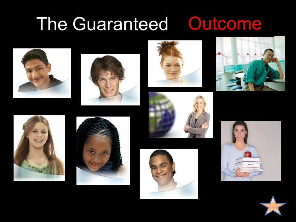 The Guaranteed Curriculum Experience Result End Goal Outcome