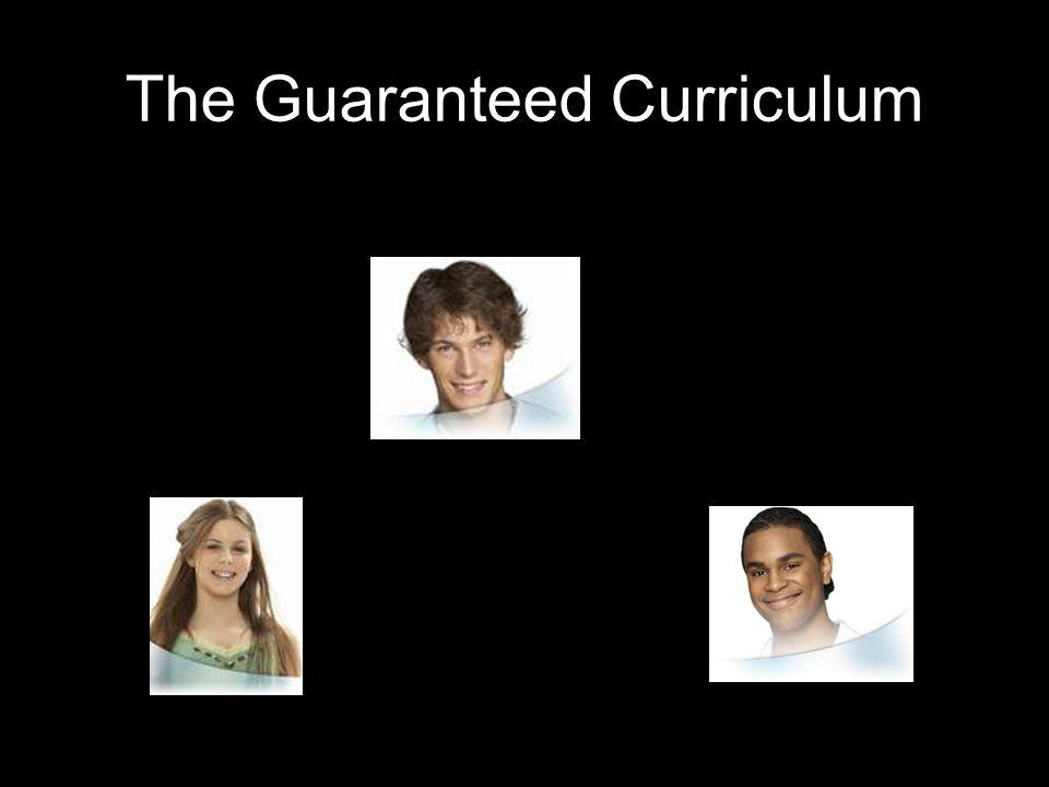 The Guaranteed Curriculum
