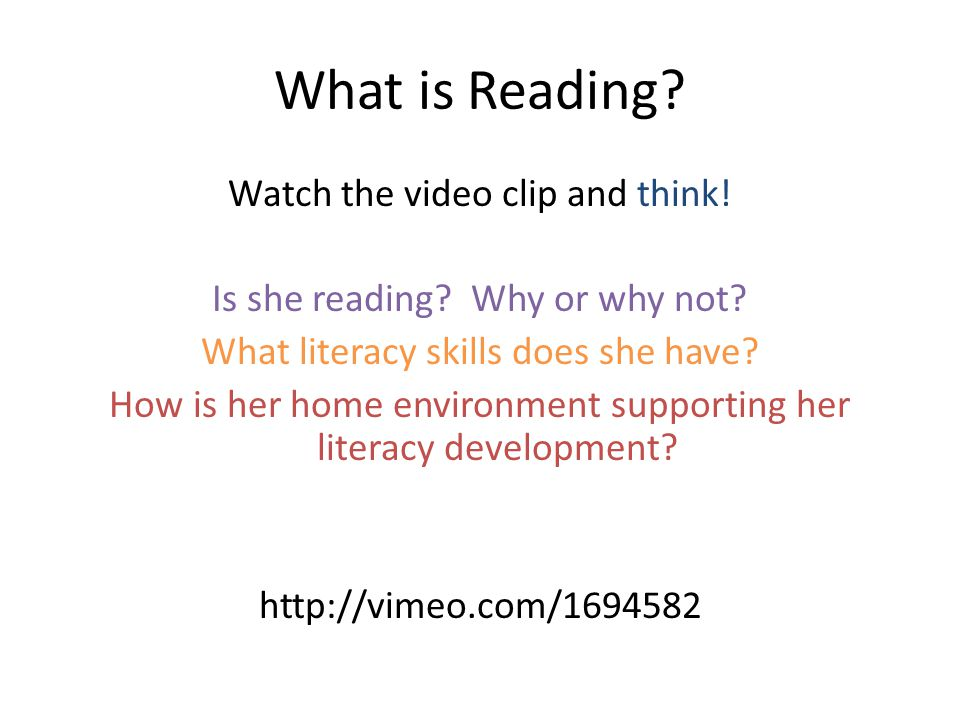 What is Reading.Watch the video clip and think. Is she reading.
