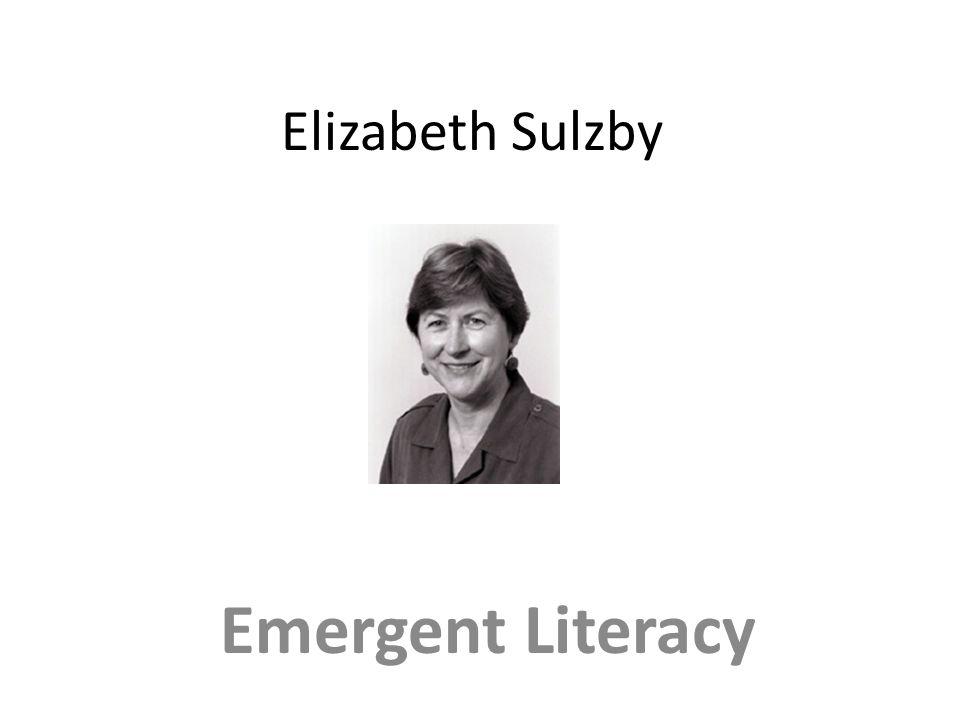 Elizabeth Sulzby Emergent Literacy