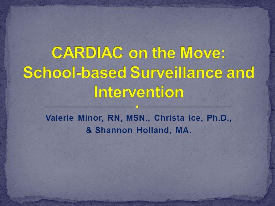 1.Valerie Minor, Associate Director CARDIAC, will introduce the CARDIAC project 2.