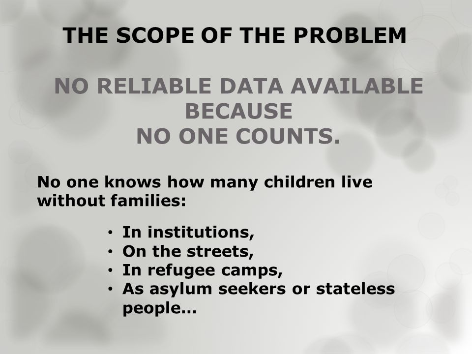 BUT INDICATORS SHOW NEED ON THE RISE Note: Double orphans counted here are children whose parents are both dead.