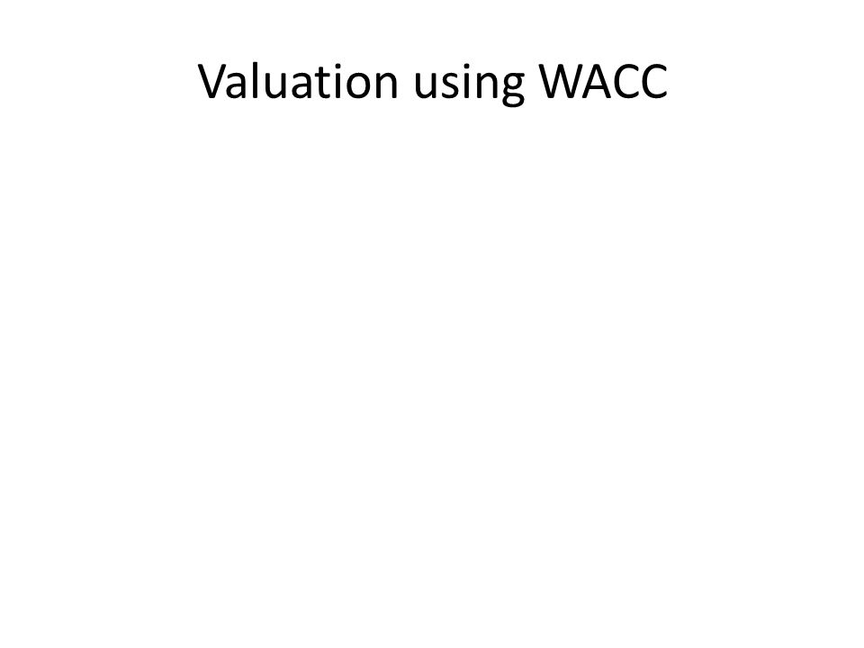 Valuation using WACC