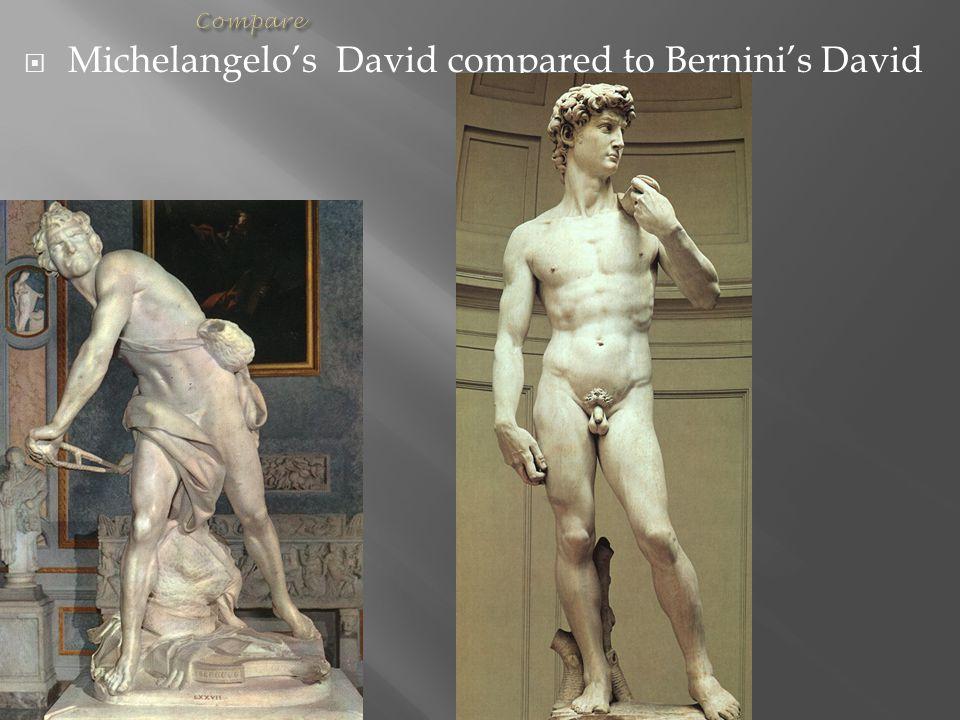 Michelangelo's David compared to Bernini's David