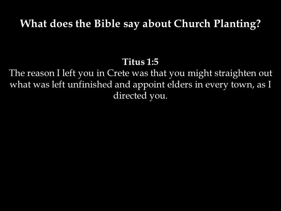 What does the Bible say about Church Planting.