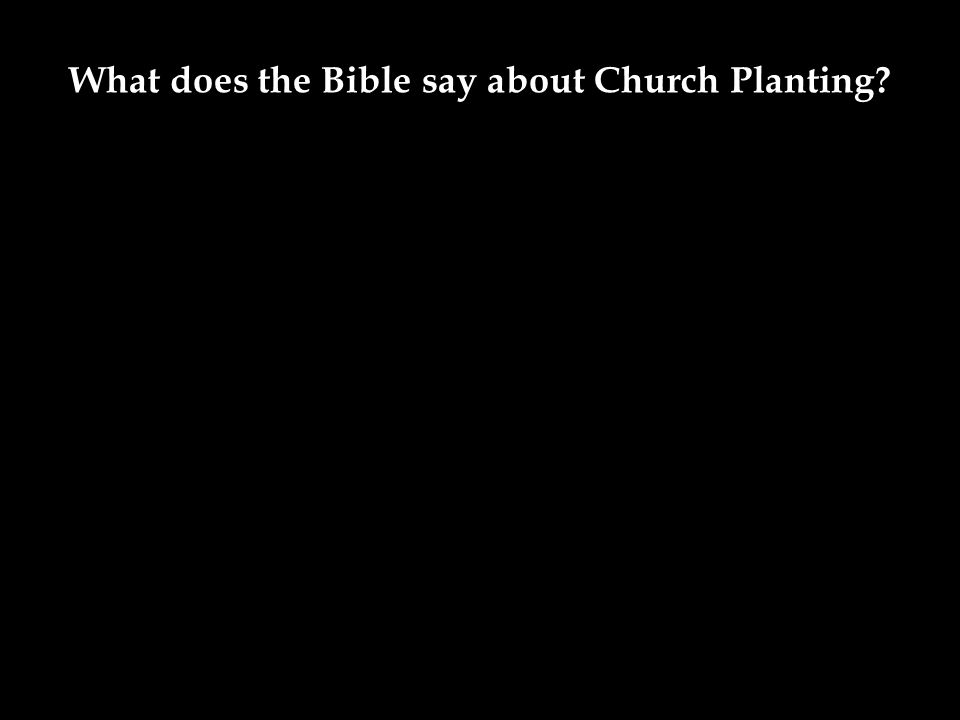 What does the Bible say about Church Planting