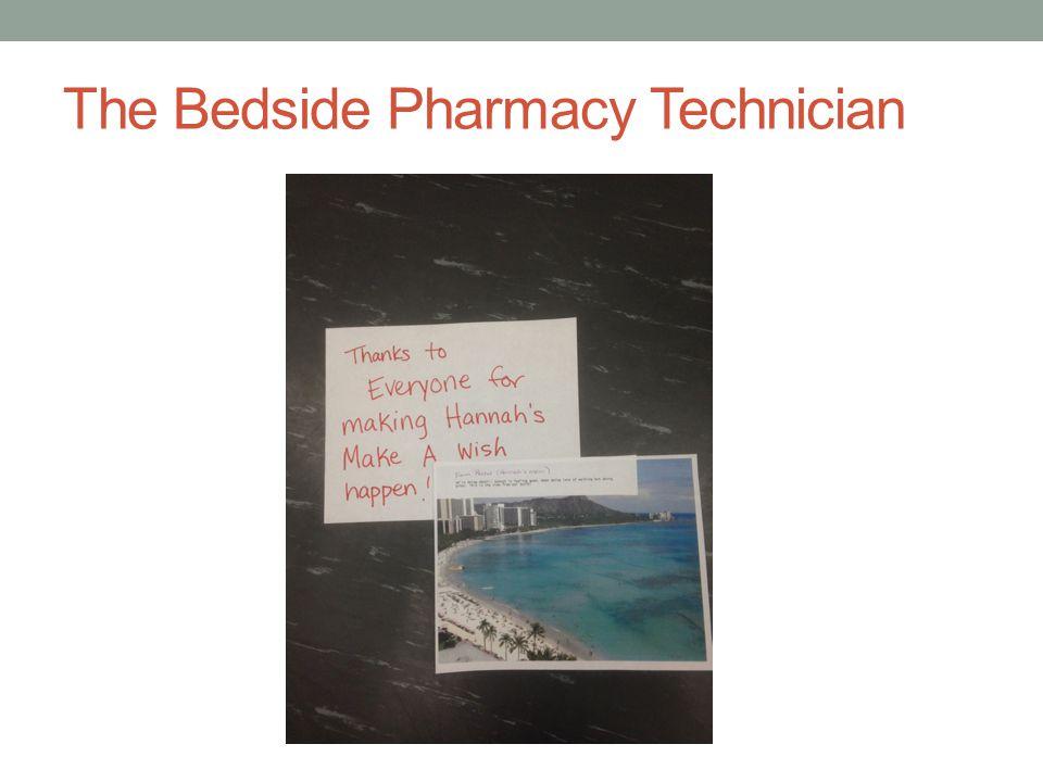 The Bedside Pharmacy Technician