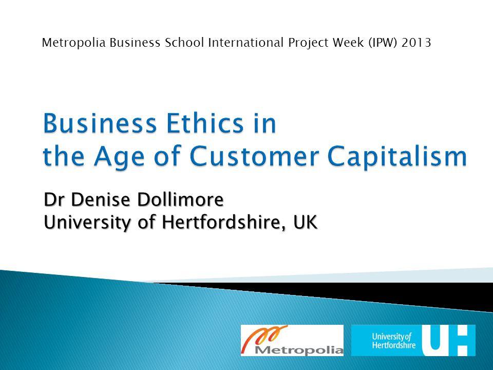 Dr Denise Dollimore University of Hertfordshire, UK Metropolia Business School International Project Week (IPW) 2013