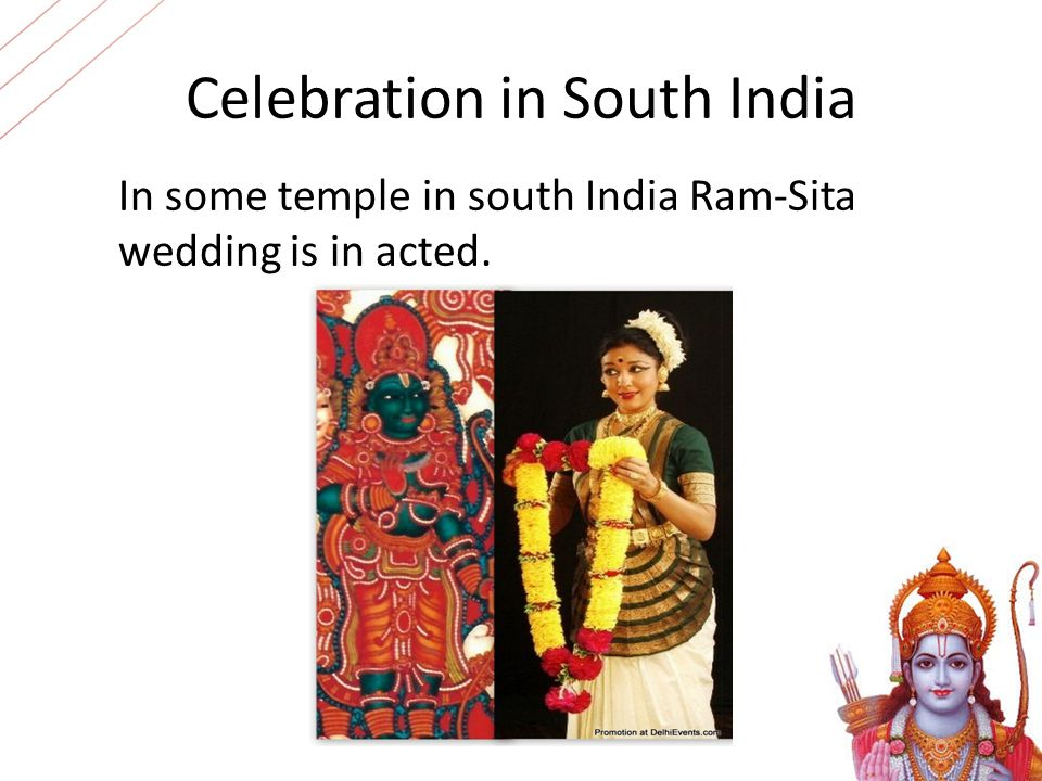 Celebration in South India In some temple in south India Ram-Sita wedding is in acted.