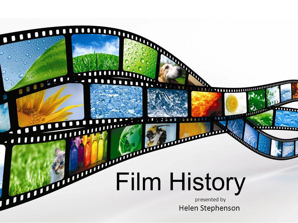 Film History presented by Helen Stephenson