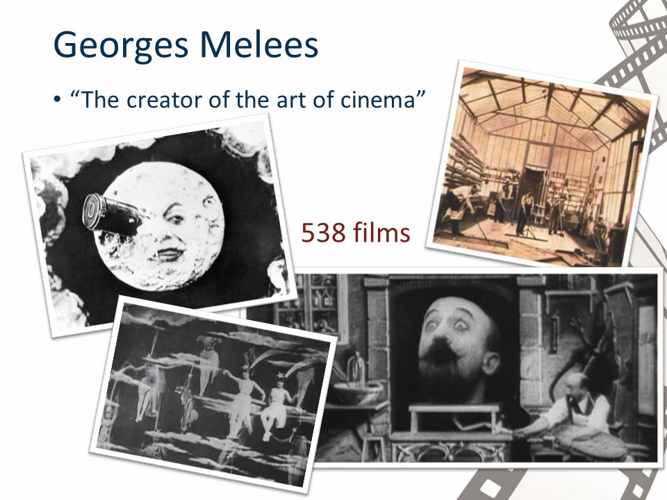 Georges Melees The creator of the art of cinema 538 films