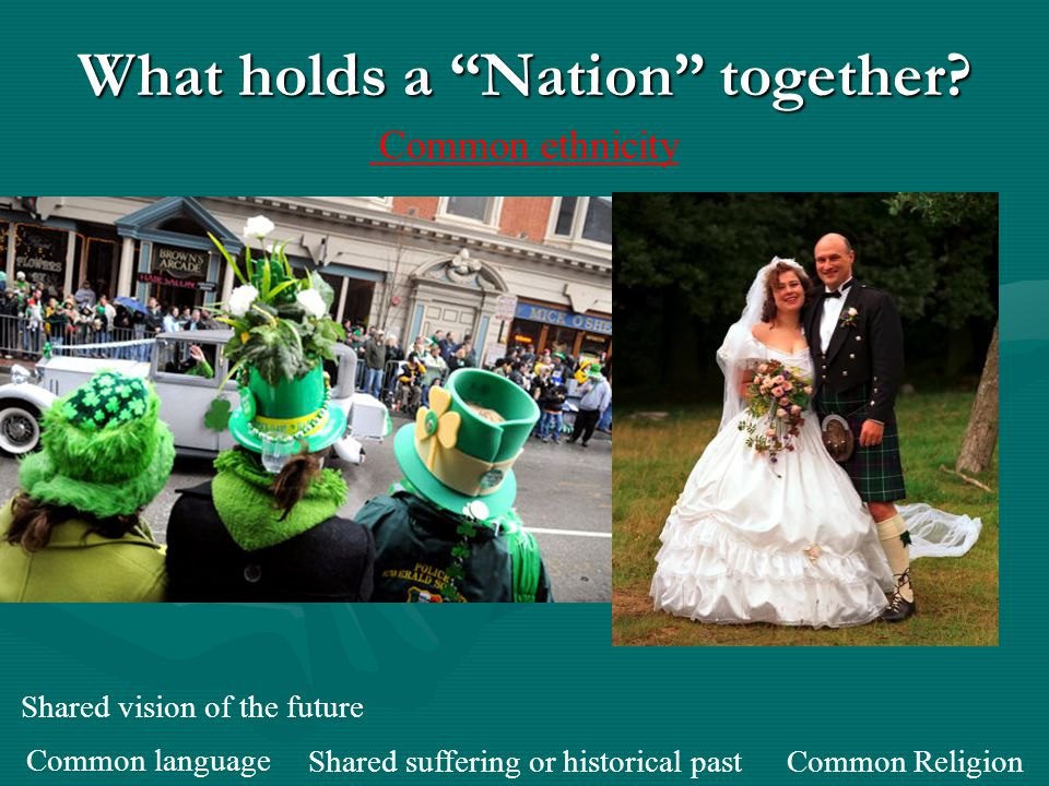 What holds a Nation together.