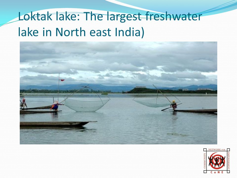 Loktak lake: The largest freshwater lake in North east India)