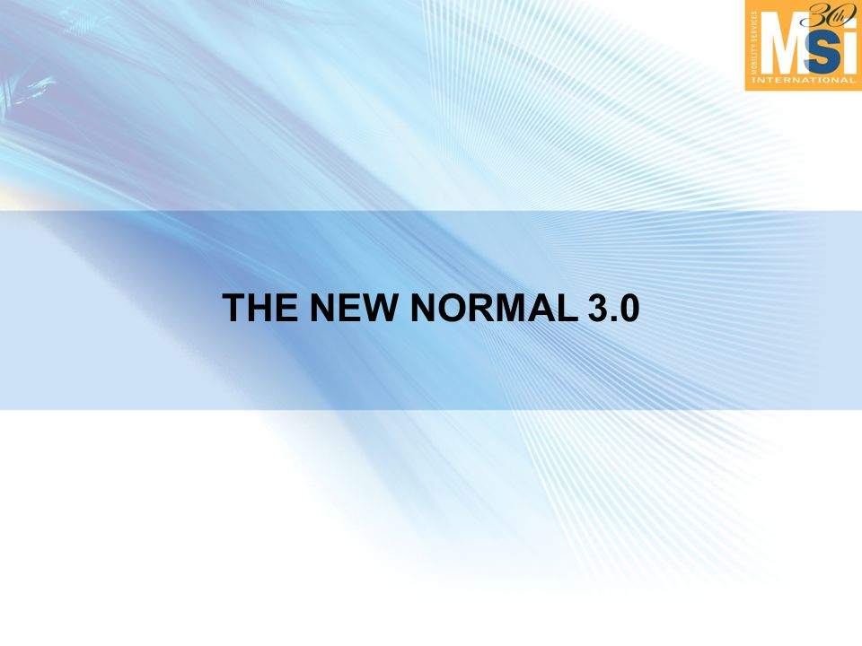 THE NEW NORMAL 3.0