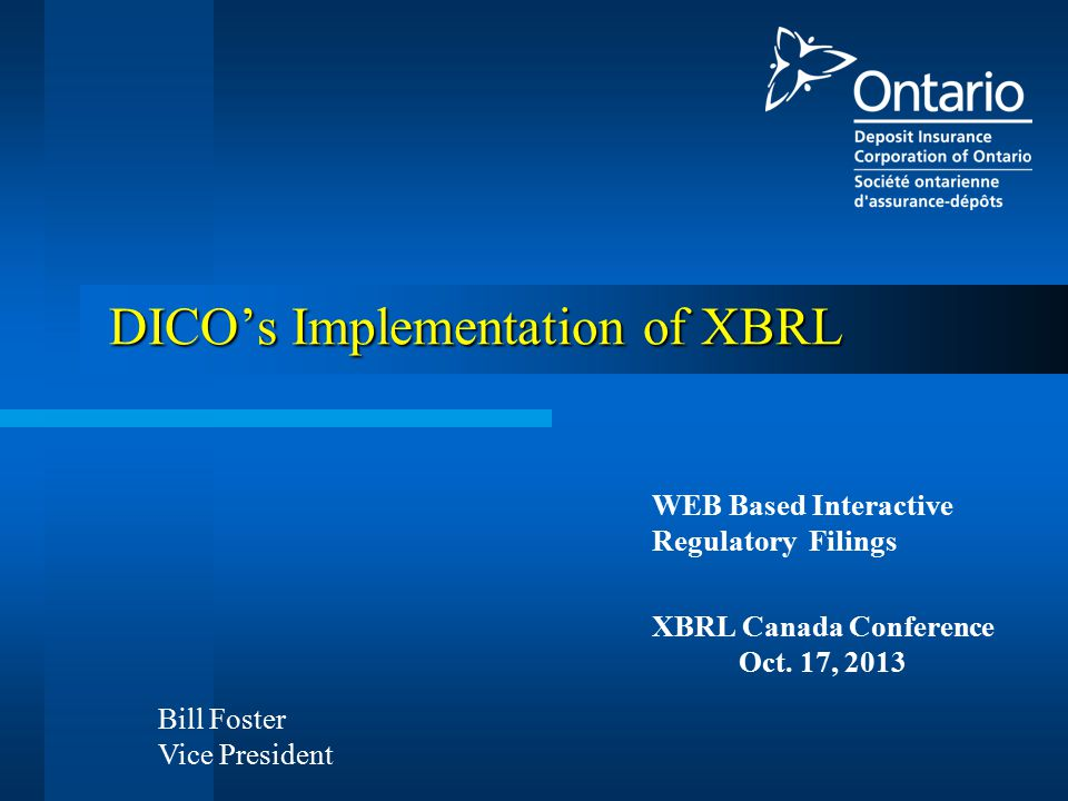 WEB Based Interactive Regulatory Filings XBRL Canada Conference Oct.