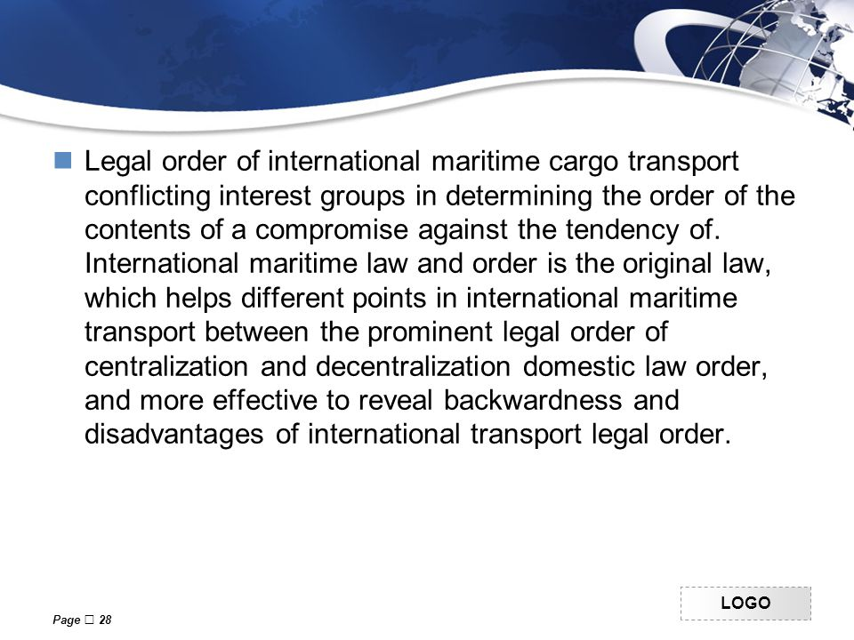 LOGO Legal order of international maritime cargo transport conflicting interest groups in determining the order of the contents of a compromise against the tendency of.
