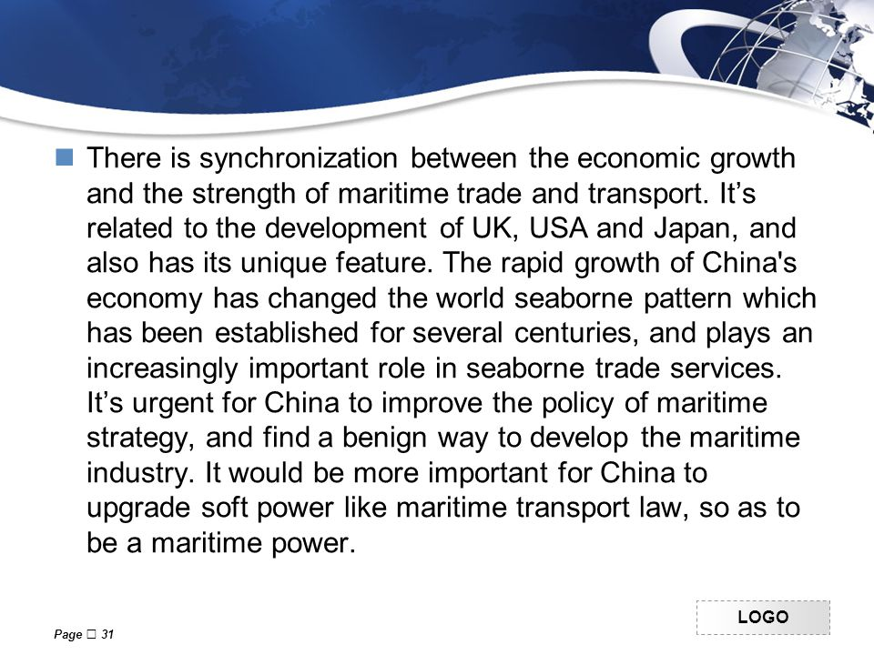 LOGO There is synchronization between the economic growth and the strength of maritime trade and transport.
