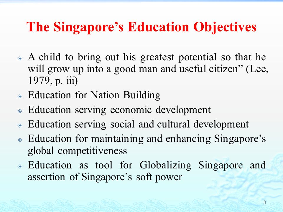 Background  The foundation Singapore's education system was laid in 1956 in the proposals of the All-Party Report on Chinese Education (Singapore Government, 1956).