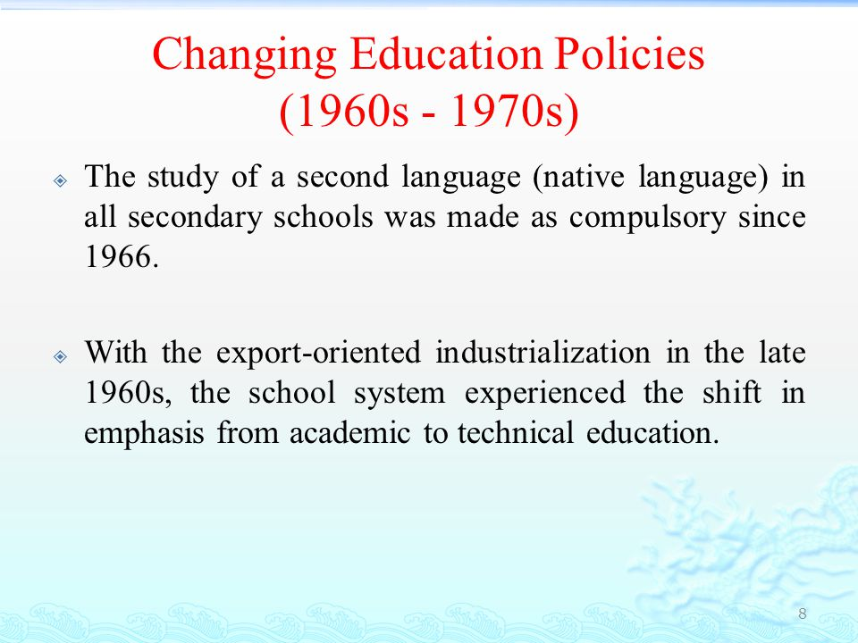 Changing Education Policies (1960s - 1970s )  To develop post-secondary technical and vocational education at the polytechnics, the Singapore government has set up the Vocational and Industrial Training Board in 1979 through a merger of the then existing Industrial Training Board and the Adult Education Board.