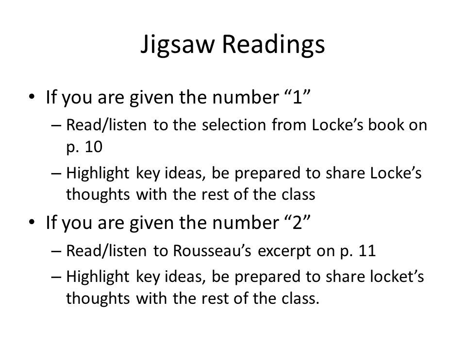 Jigsaw Readings If you are given the number 1 – Read/listen to the selection from Locke's book on p.