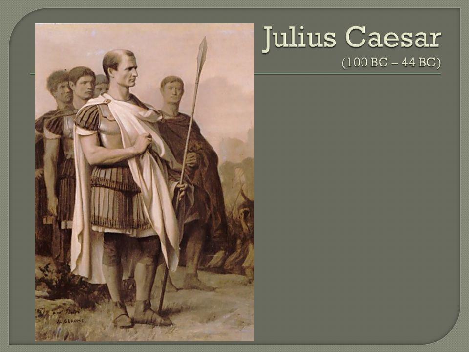  General  Powerful Public Speaker  Had huge following among Rome's poor