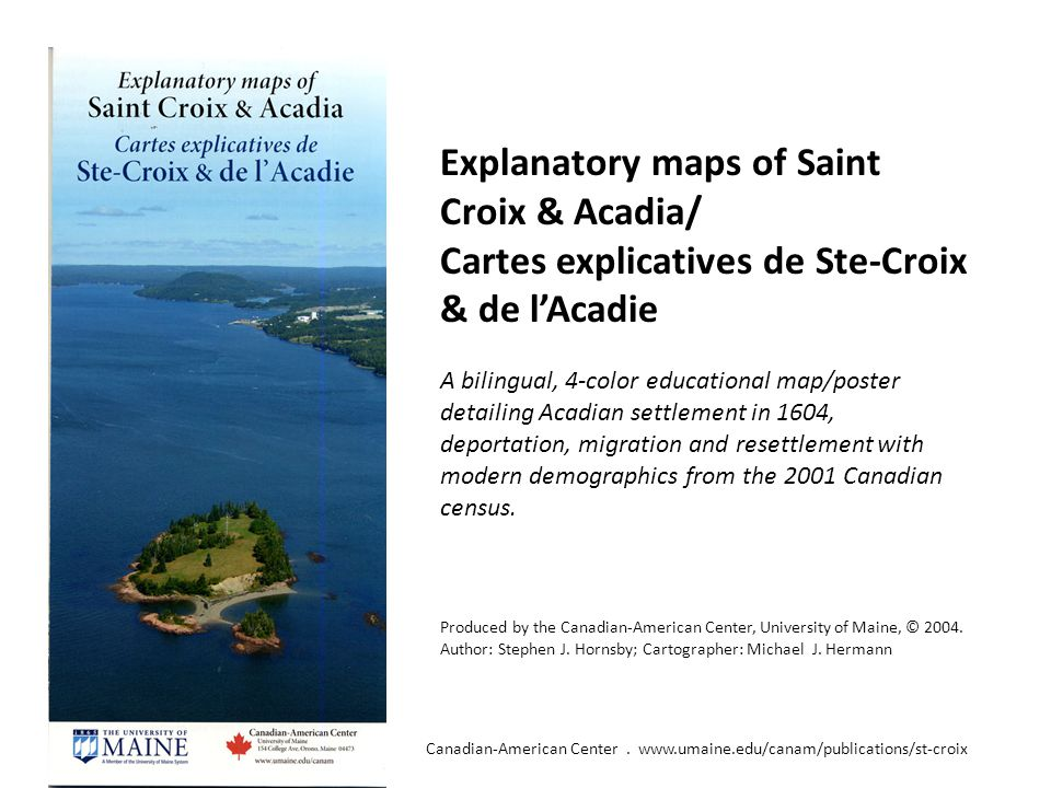 The Settlement of Acadia 1604-1607 Canadian-American Center.