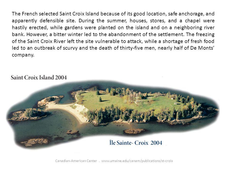 Canadian-American Center.www.umaine.edu/canam/publications/st-croix CREDITS: Editor: Stephen J.