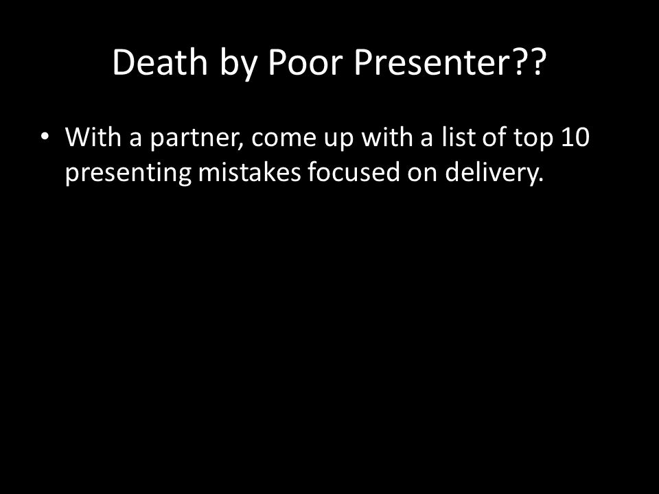 Death by Poor Presenter .