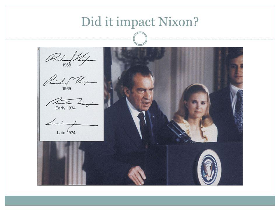 Did it impact Nixon