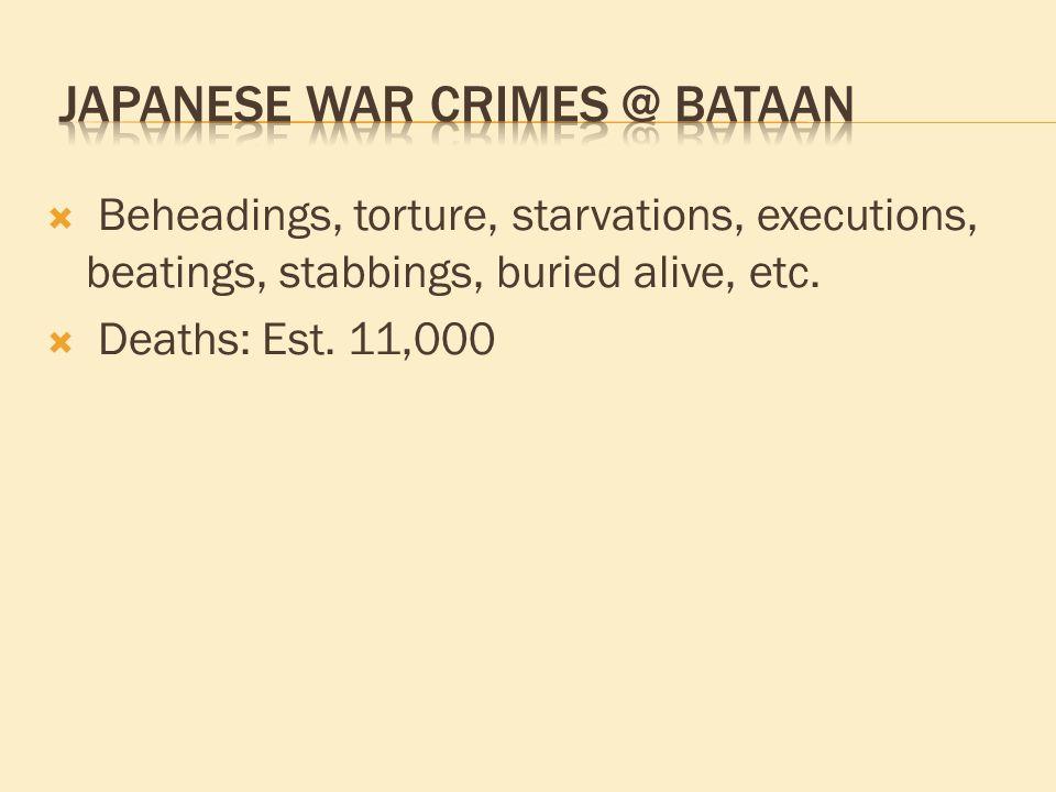  Beheadings, torture, starvations, executions, beatings, stabbings, buried alive, etc.